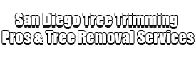 San Diego Tree Trimming Pros & Tree Removal Services Logo-We Offer Tree Trimming Services, Tree Removal, Tree Pruning, Tree Cutting, Residential and Commercial Tree Trimming Services, Storm Damage, Emergency Tree Removal, Land Clearing, Tree Companies, Tree Care Service, Stump Grinding, and we're the Best Tree Trimming Company Near You Guaranteed!